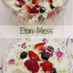 A glass bowl of Eton Mess