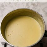 White Sauce in a saucepan