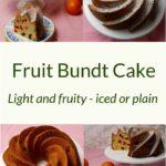 4 pictures of Fruit Bundt Cake